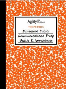 The PR Pro's Essential Crisis Communications Prep Guide & Workbook
